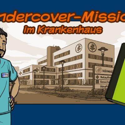 Undercovermission im Krankenhaus, Goethe-Institut / Nils Eckhardt